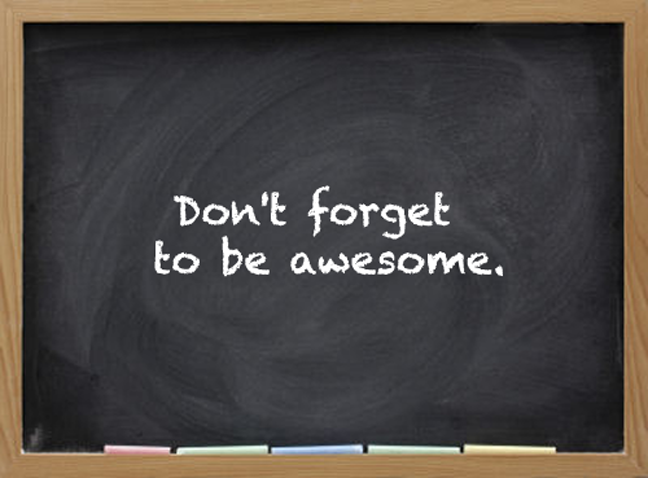 https://theextraordinarysimplelife.files.wordpress.com/2014/09/chalkboard_beawesome.png?w=748